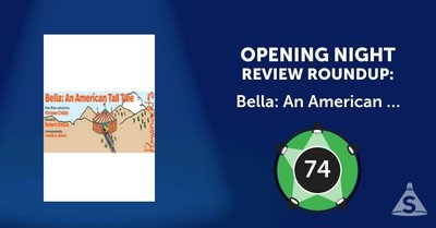 """Bella: An American Tall Tale,"" with a book and songs by Kirsten Childs and directed by Robert O'Hara, opened on June 12, 2017 in New York City."