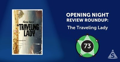 """The Traveling Lady,"" written by Horton Foote and directed by Austin  Pendleton, opened on June 22, 2017 in New York City."