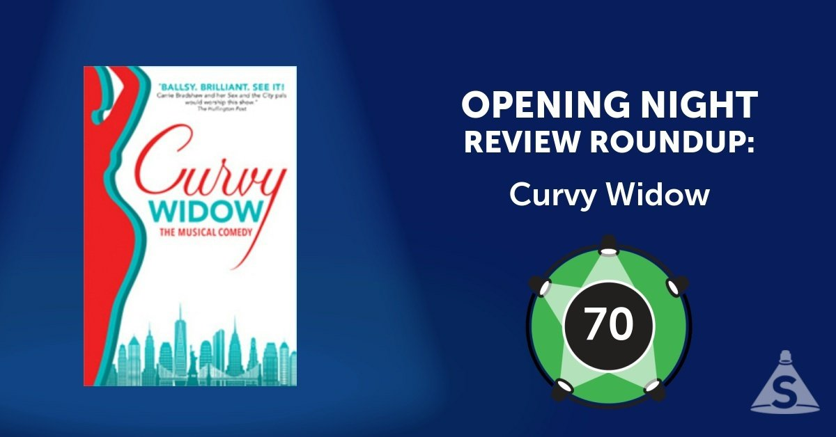 """Curvy Widow"", written by Bobby Goldman and directed by Peter Flynn opened on August  3, 2017 in New York City."