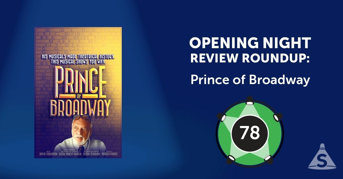 """Prince of Broadway,"" with a book by David Thompson, songs by various artists, and co-directed by Harold Prince and Susan Stroman, opened on August 24, 2017 in New York City."