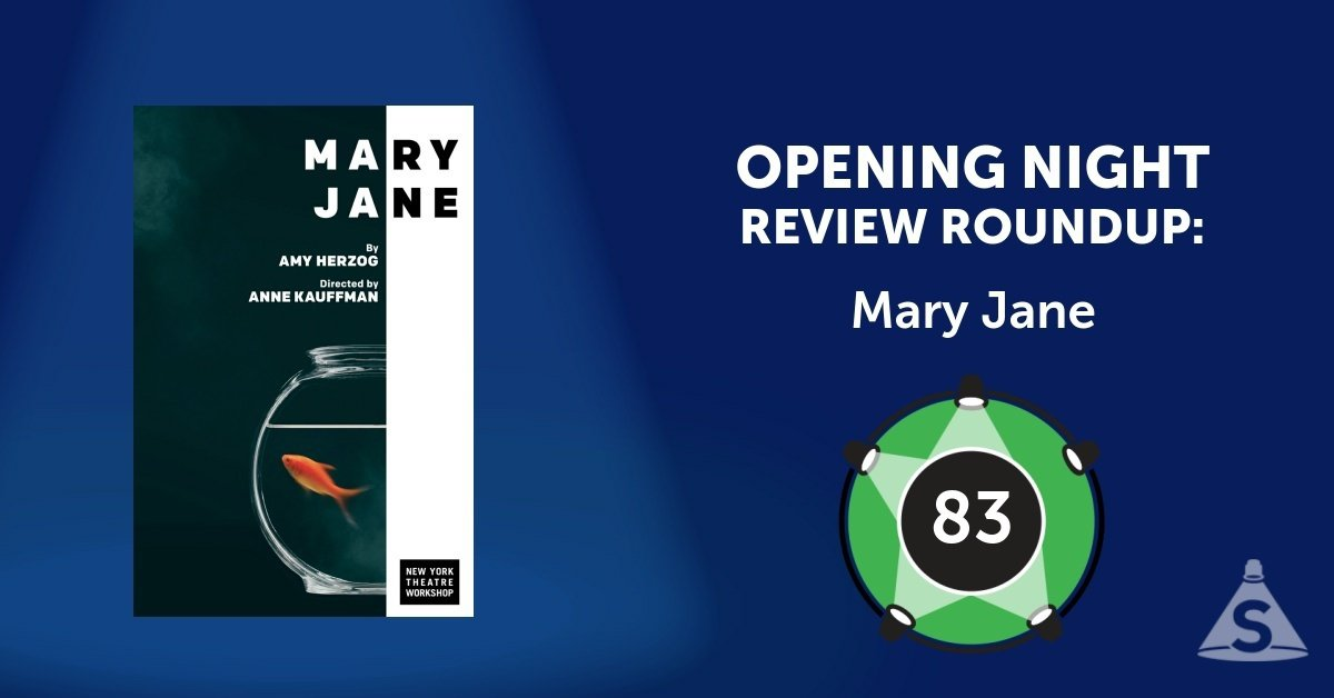 """Mary Jane,"" written by Amy Herzog and directed by Anne Kauffman, opened on September 25, 2017 in New York City."