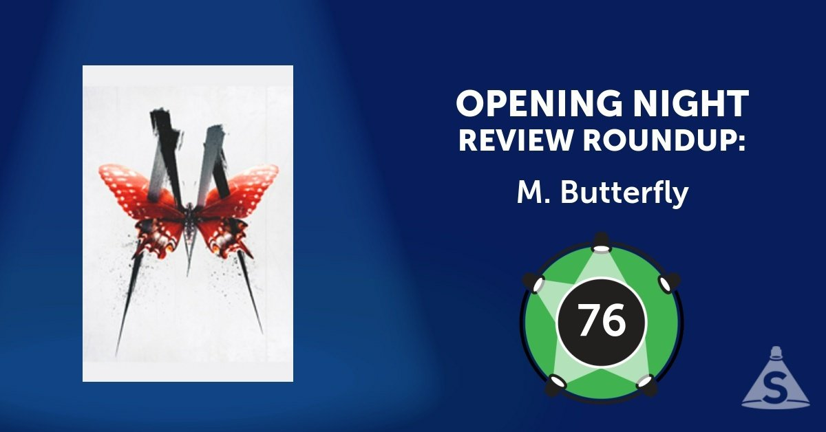"""M. Butterfly"", written by David Henry Hwang and directed by Julie Taymor, opened on October 26, 2017 in New York City."
