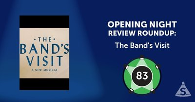 """The Band's Visit,"" with songs by David Yazbek, a book by Itamar Moses, and directed by David Cromer, opened on November  9, 2017 in New York City."
