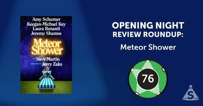 """Meteor Shower,"" written by Steve Martin and directed by Jerry Zaks, opened on November 29, 2017 in New York City."