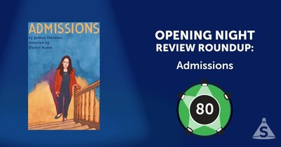"""Admissions,"" written by Joshua Harmon and directed by Daniel Aukin, opened on March 12, 2018 in New York City."
