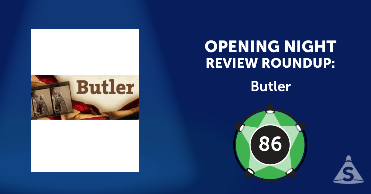 """Butler,"" written by Richard Strand and directed by Joseph Discher, opened on July 27, 2016 in New York City."