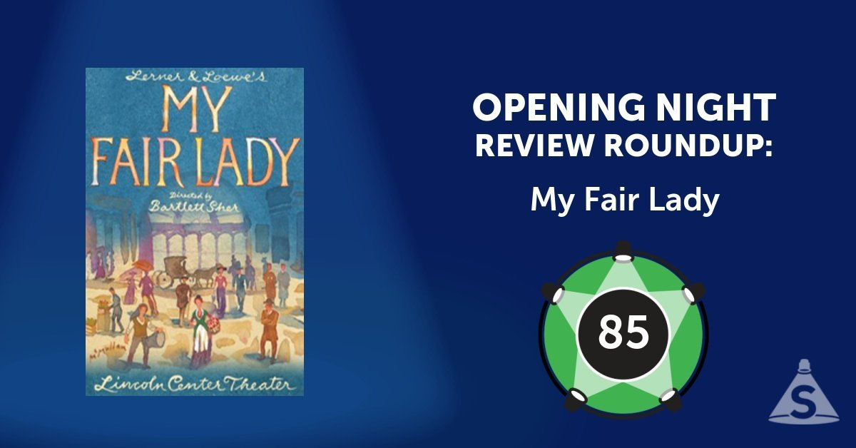 """My Fair Lady,"" with music by Frederick Loewe, with a book and lyrics by Alan Jay Lerner, and directed by Bartlett Sher, opened on April 19, 2018 in New York City."