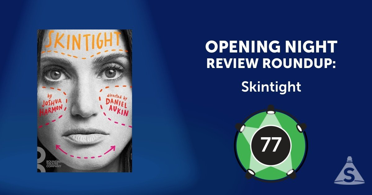 """Skintight,"" written by Joshua Harmon and directed by Daniel Aukin, opened on June 21, 2018 in New York City."