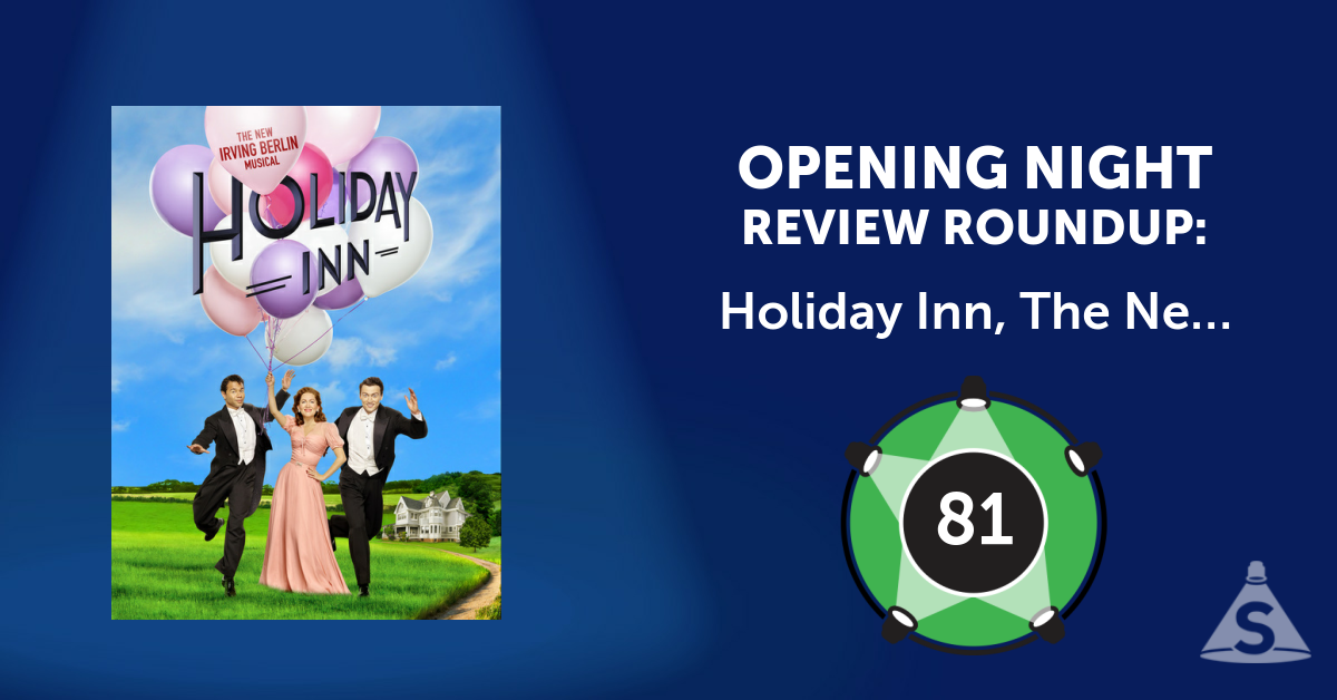 """Holiday Inn, The New Irving Berlin Musical,"" with songs by Irving Berlin and a book by Gordon Greenberg and Chad Hodge, opened on October 6, 2016 in New York City."