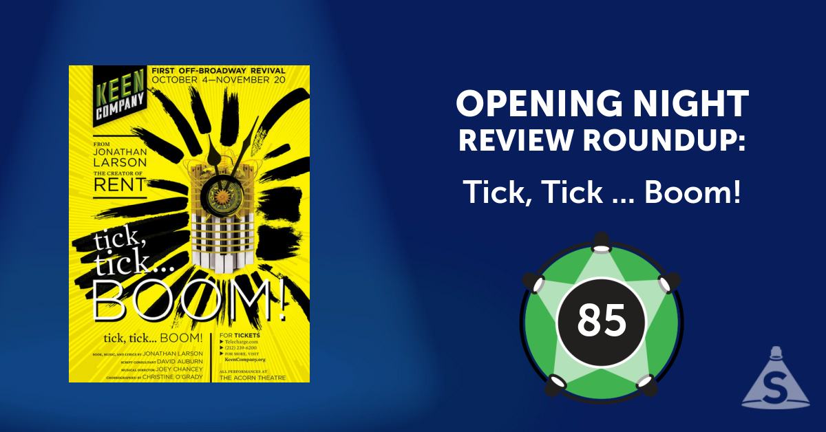 """Tick, Tick ... Boom!,"" written by Jonathan Larson and directed by Jonathan Silverstein, opened on October 20, 2016 in New York City."