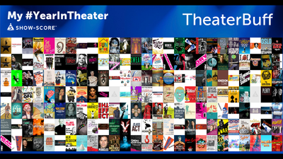 TheaterBuff's #YearInTheater