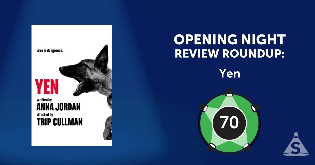 """Yen,"" written by Anna Jordan and directed by Trip Cullman, opened on January 31, 2017 in New York City."