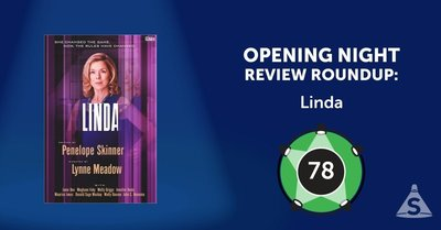 """Linda,"" written by Penelope Skinner and directed by Lynne Meadow, opened on February 28, 2017 in New York City."