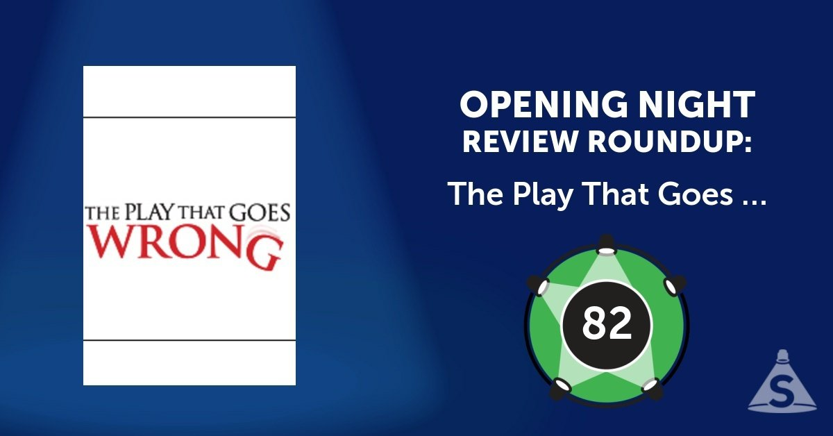 """The Play That Goes Wrong,"" written by Henry Lewis, Jonathan Sayer and Henry Shields, and directed by Mark Bell, opened on April  2, 2017 in New York City."