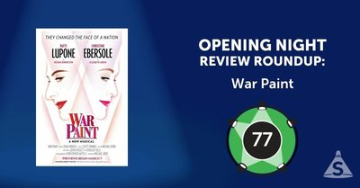 """War Paint,"" with music by Scott Frankel, lyrics by Michael Korie, and directed by Michael Greif, opened on April  6, 2017 in New York City."