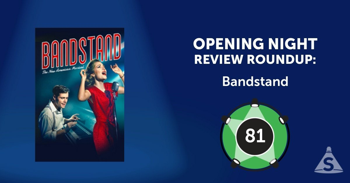 """Bandstand,"" with songs by Richard Oberacker and Rob Taylor, and directed by Andy Blankenbuehler, opened on April 26, 2017 in New York City."