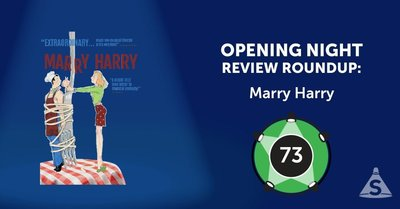 """Marry Harry,"" with music by Dan Martin, lyrics by Michael Biello, and directed by Bill Castellino, opened on May  4, 2017 in New York City."