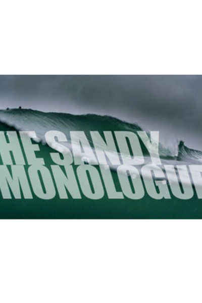 The Sandy Monologues