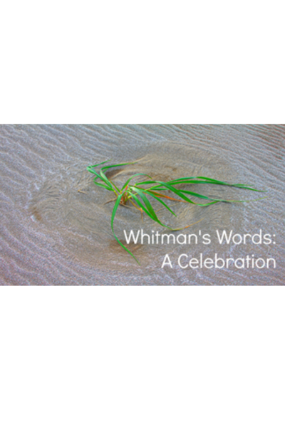 Whitman's Words: A Celebration