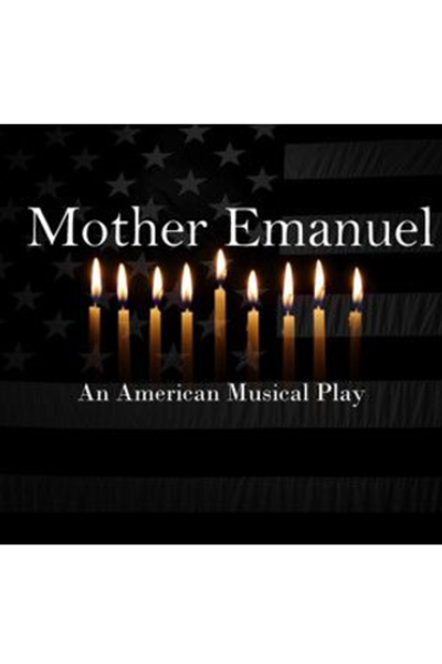Mother Emanuel (FringeNYC)
