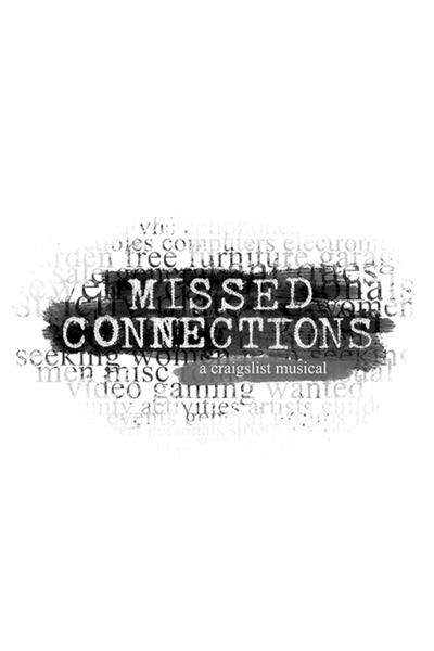 Missed Connections: A Craigslist Musical