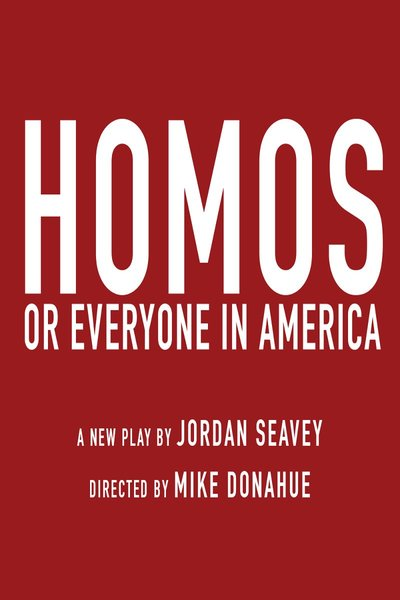Homos, or Everyone in America