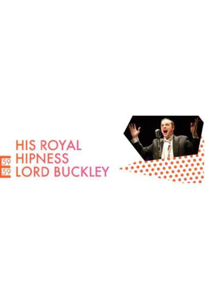 His Royal Hipness Lord Buckley