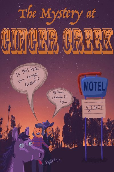 The Mystery at Ginger Creek
