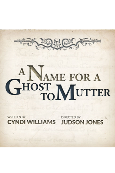 A Name for a Ghost to Mutter