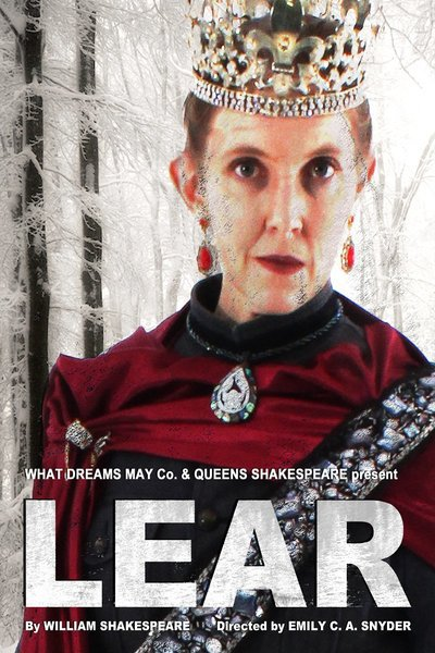 King Lear (What Dreams May Co.)