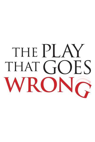 The Play That Goes Wrong (NYC)
