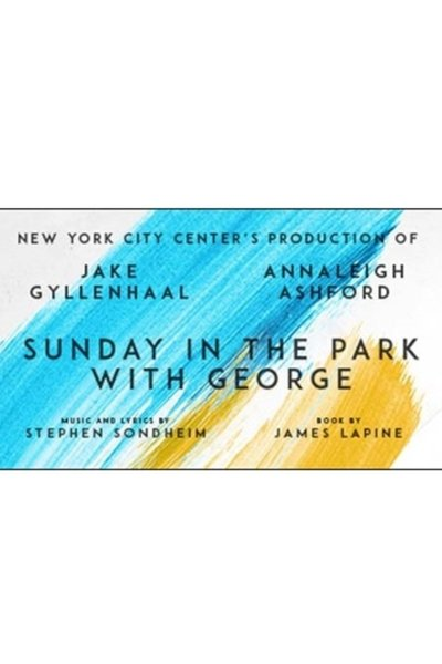 Sunday in the Park with George (Broadway)
