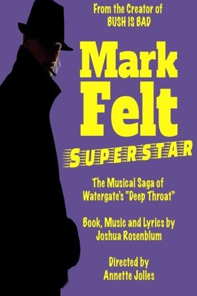 Mark Felt, Superstar