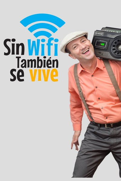 Sin Wifi Tambien Se Vive (There's Life Without Wifi)