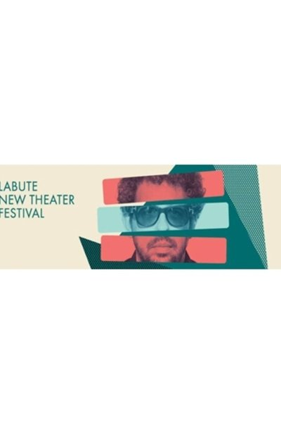 LaBute New Theatre Festival 2017