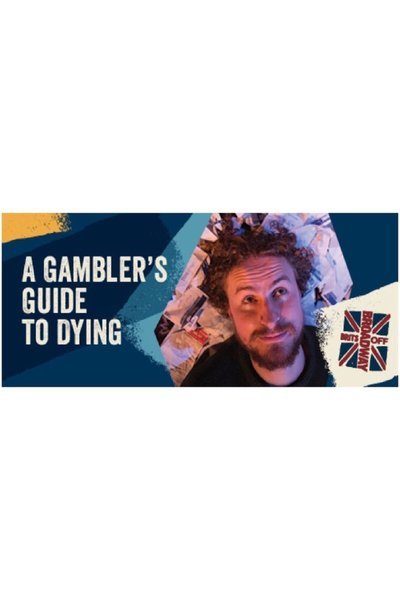A Gambler's Guide to Dying