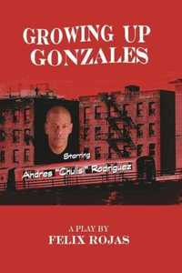 Preview growing up gonzales