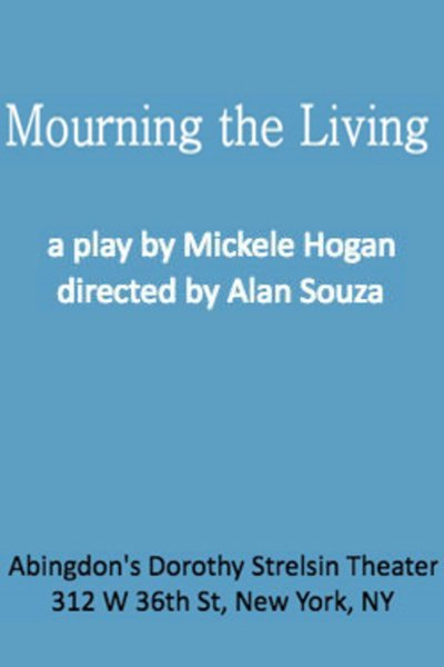 Mourning the Living