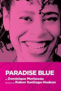 150+ Paradise Blue Reviews, Discount Paradise Blue Tickets