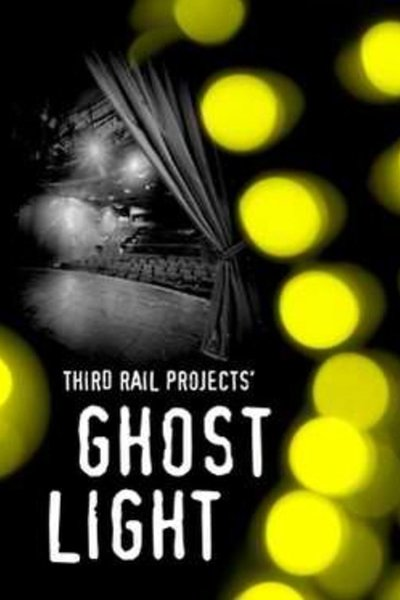 Ghost Light (Lincoln Center Theater)