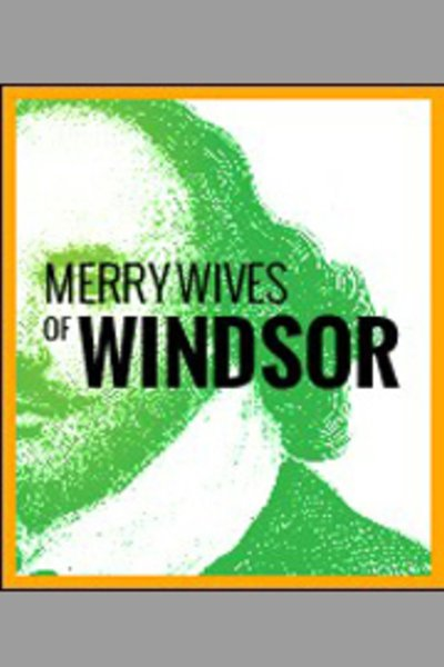 The Merry Wives of Windsor (Drilling Company)