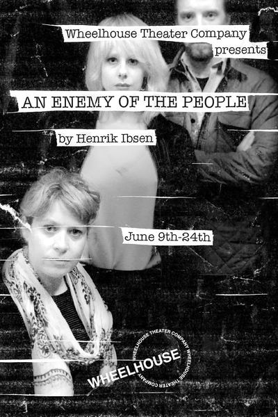 An Enemy of the People (Wheelhouse Theater)