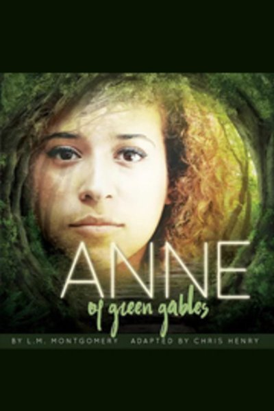 Anne of Green Gables: Part 1