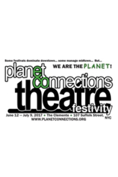 2017 Planet Connections Theatre Festivity