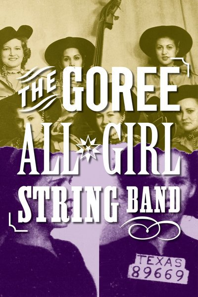 The Goree All-Girl String Band (NYMF)