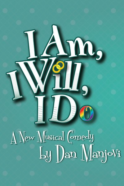 I Am, I Will, I Do (NYMF)