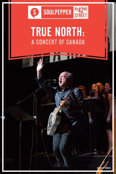 True North: A Concert of Canada