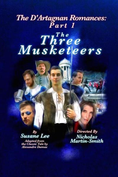 The D'Artagnan Romances Part 1: The Three Musketeers