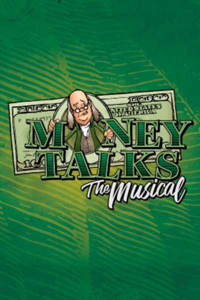 Money Talks the Musical