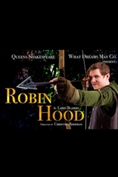 Robin Hood (What Dreams May Co.)